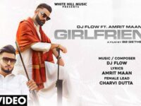 Girlfriend Dj Flow Ft Amrit Maan Mp3 Song Download - Girlfriend Mp3