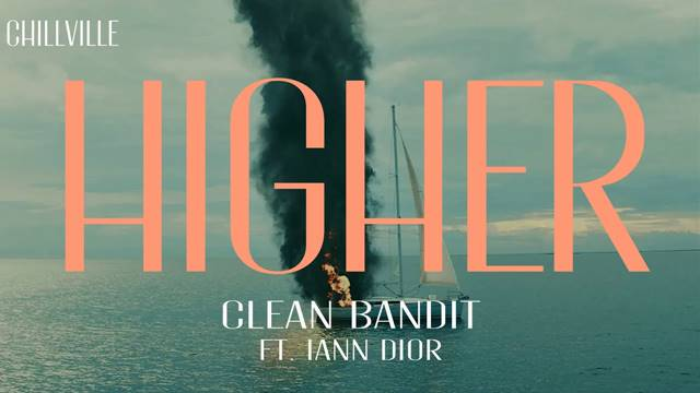 Higher Clean Bandit Ft Iann Dior Mp3 Song Download - Higher Mp3 Song