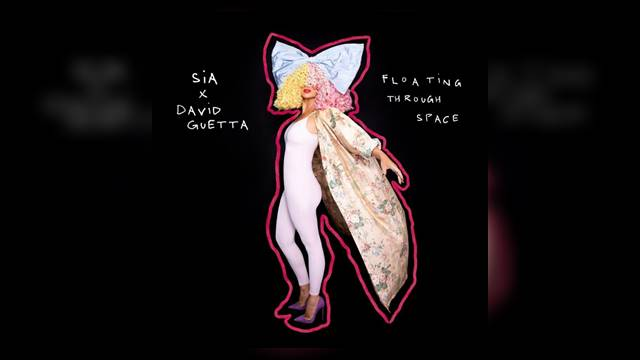 Floating Through Space Sia & David Guetta Mp3 Song Download