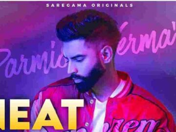 Neat Parmish Verma Mp3 Song Download - Neat Parmish Verma Mp3